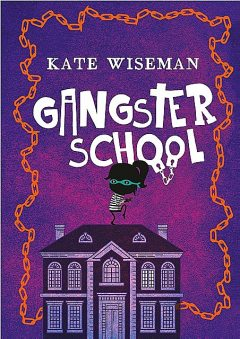 Gangsterschool, Kate Wiseman