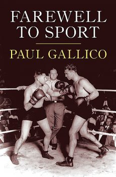 Farewell to Sport, Paul Gallico