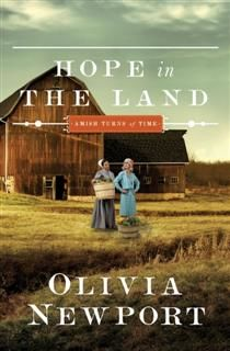 Hope in the Land, Olivia Newport