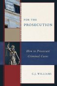For the Prosecution, C.J. Williams