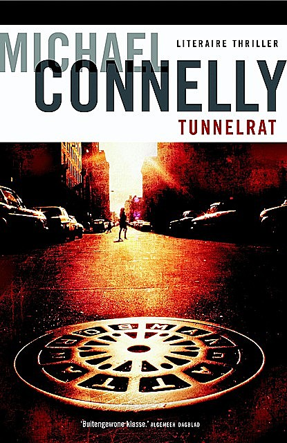 Tunnelrat, Michael Connelly
