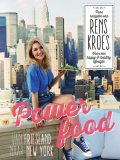 Powerfood – van Friesland naar New York, Rens Kroes