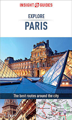 Insight Guides: Explore Paris, Insight Guides