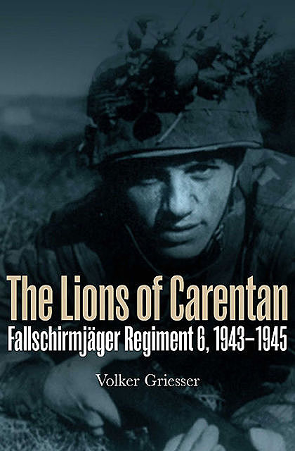 The Lions of Carentan, Volker Griesser