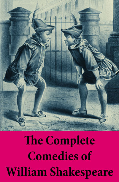 The Complete Comedies of William Shakespeare, William Shakespeare