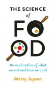 The Science of Food, Marty Jopson
