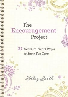 Encouragement Project (Ebook Shorts), Holley Gerth