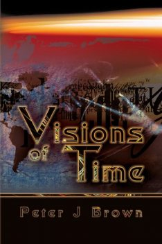 Visions of Time, Peter Brown