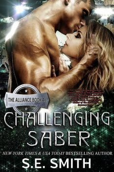 Challenging Saber, S.E.Smith