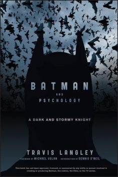 Batman and Psychology, Travis Langley