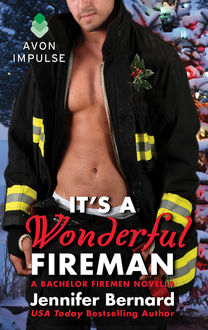 It's a Wonderful Fireman, Jennifer Bernard