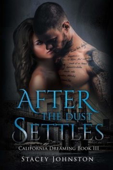 After the Dust Settles, Stacey Johnston