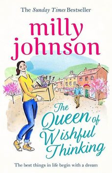 The Queen of Wishful Thinking, Milly Johnson