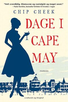 Dage i Cape May, Chip Cheek