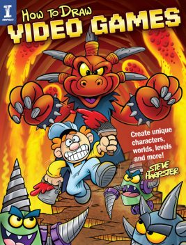 How to Draw Video Games, Steve Harpster