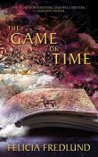 The Game of Time, Felicia Fredlund
