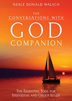 The Conversations with God Companion, Neale Donald Walsch