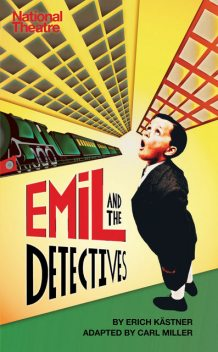 Emil and the Detectives, Erich Kästner, Carl Miller