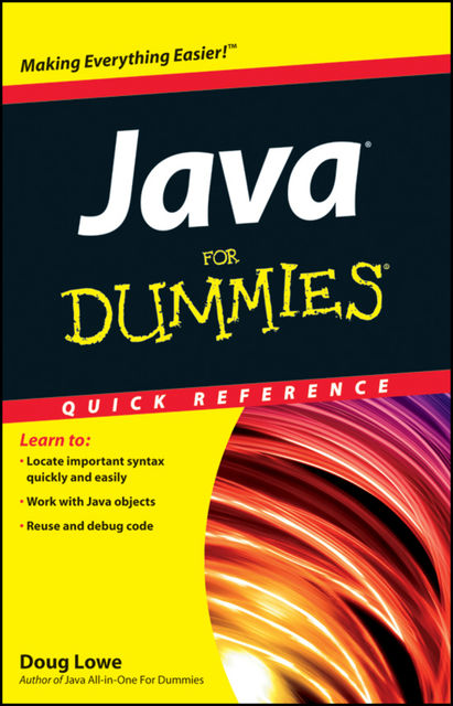Java For Dummies Quick Reference, Doug Lowe