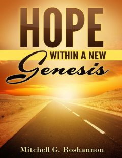 Hope Within a New Genesis, Mitchell Roshannon
