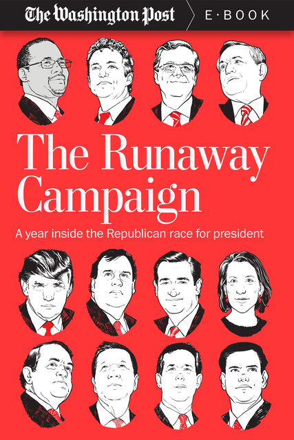 The Runaway Campaign, The Washington Post