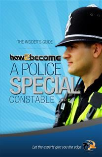 How to Become a Police Special Constable, Richard McMunn