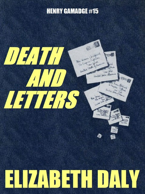 Death and Letters, Elizabeth Daly