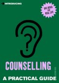 Introducing Counselling: A Practical Guide, Alistair Ross
