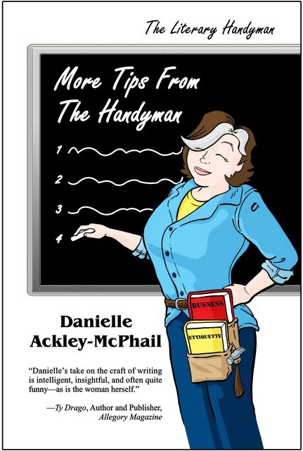 More Tips From the Handyman, Danielle Ackley-McPhail