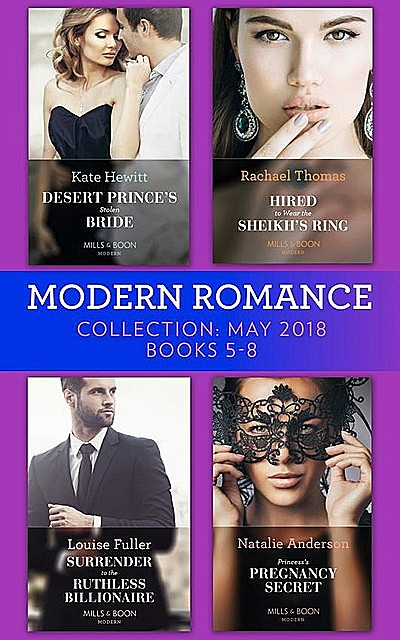 Modern Romance Collection: May 2018 Books 5 – 8, Kate Hewitt, Natalie Anderson, Louise Fuller, Rachael Thomas