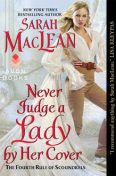 Never Judge a Lady by Her Cover, Sarah Maclean