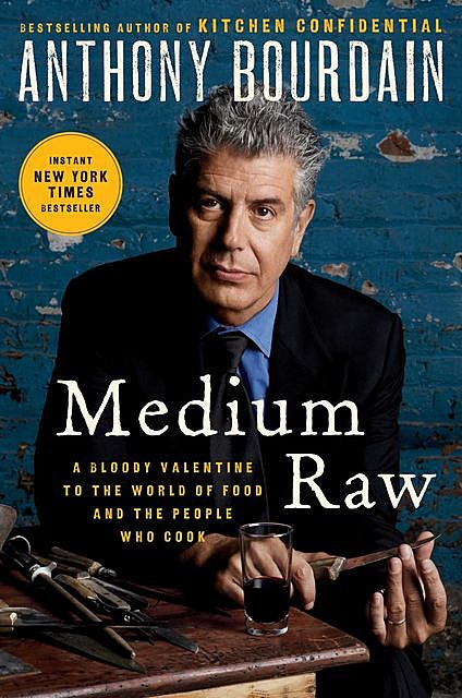 Medium Raw, Anthony Bourdain