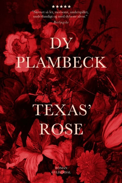 Texas' rose, Dy Plambeck