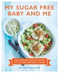 My Sugar Free Baby and Me, Sarah Schenker