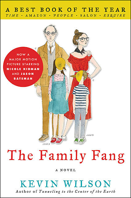 The Family Fang, Kevin Wilson