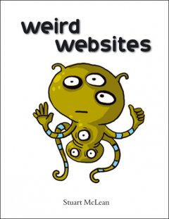 Weird Websites, Stuart McLean