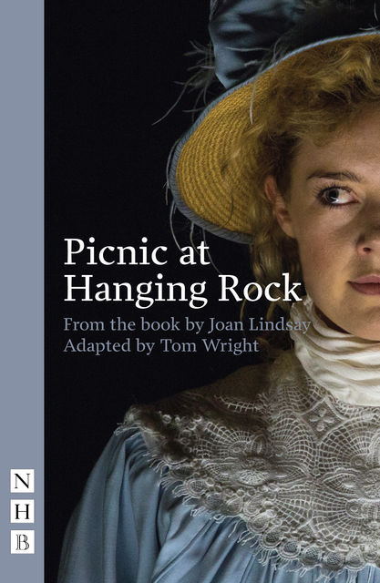 Picnic at Hanging Rock (stage version) (NHB Modern Plays), Joan Lindsay