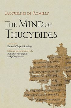The Mind of Thucydides, Jacqueline de Romilly