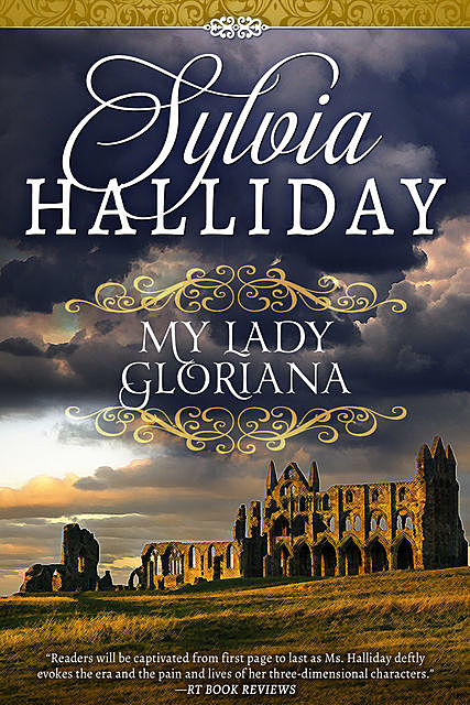 My Lady Gloriana, Sylvia Halliday