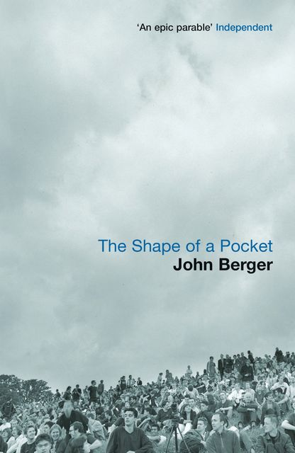 The Shape of a Pocket, John Berger