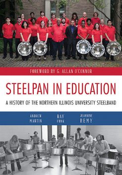 Steelpan in Education, Andrew Martin, Jeannine Remy, Ray Funk