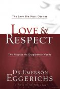 The Love and Respect Experience, Emerson Eggerichs