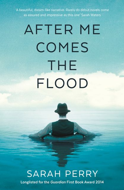 After Me Comes the Flood, Sarah Perry