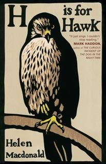 H Is for Hawk, Helen Macdonald
