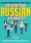Conversational Russian Dialogues, Touri Language Learning