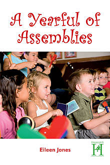 Yearful of Assemblies, Eileen Jones
