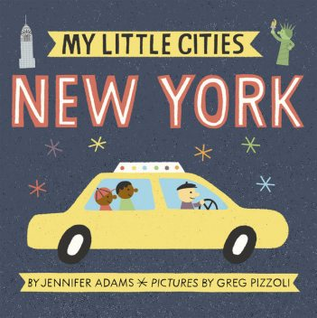 My Little Cities: New York, Jennifer Adams