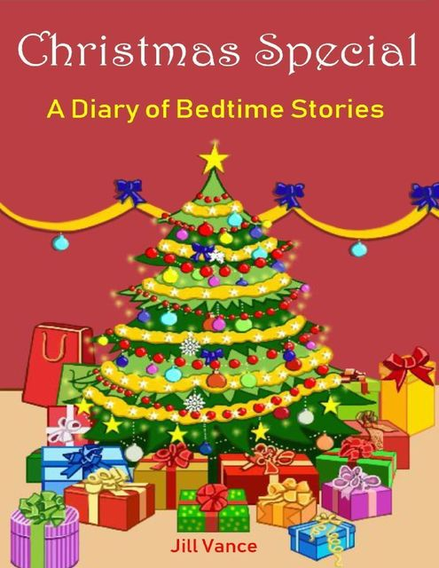 Christmas Special: A Diary of Bedtime Stories, Jill Vance