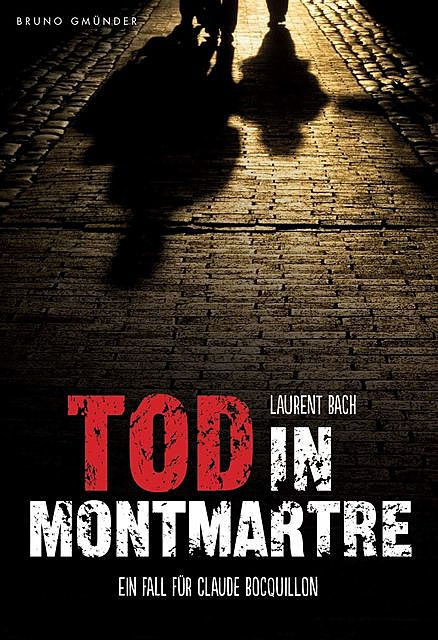 Tod in Montmartre, Laurent Bach