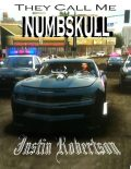 They Call Me Numbskull, Justin Robertson